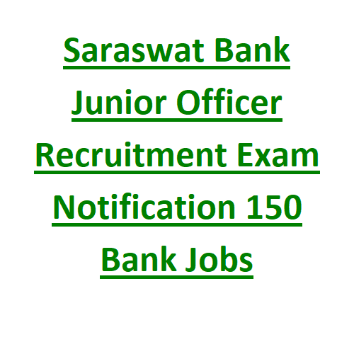 Saraswat Bank Junior Officer Marketing & Operations Recruitment Exam Notification 150 Bank Jobs